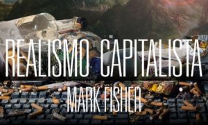 1mark-fisher-realismo-capitalista