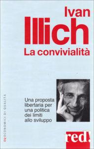 ivan-illich-convivialità