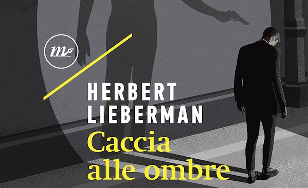 Lieberman - Caccia alle ombre